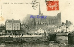 AMIENS - La Cathédrale Et La Place Parmentier - Amiens