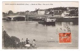 PONT SAINTE MAXENCE Bords De L'oise  Vue Sur La Ville - Pont Sainte Maxence