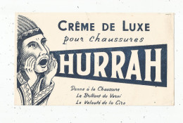 BUVARD , Crême De Luxe Pour Chaussures HURRAH - Löschblätter, Heftumschläge