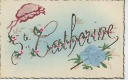 """FEMMES - FRAU - LADY - Jolie Carte Fantaisie Bonnet Et Ajoutis Tissu """" SAINTE CATHERINE """" - Sainte-Catherine"""