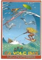 Peinture De JOHN LODI - ÇA VOLE BAS SUR LA MÉDITERRANÉE - Ed. Sunny Post SL N° SUN 003 - Windsurfing - 11x16 Cm - Contemporary (from 1950)