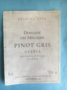 1842 - Suisse  Genève Domaine Des Ménades Pinot Gris 1996 - Etiquettes