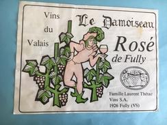 1860 -  Suisse Valais Le Damoiseau Rosé De Fully - Etiquettes