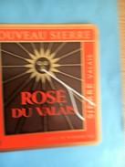 1862 -  Suisse Valais Nouveau Sierre Rosé - Etiquettes