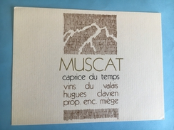 1866 -  Suisse Valais Muscat Caprice Du Temps Hugues Clavien Miège - Etiquettes