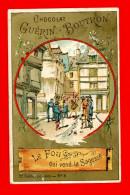 Chocolat Guérin Boutron, Chromo Lith. Vieillemard, Fables La Fontaine, Le Fou Qui Vend La Sagesse - Guerin Boutron
