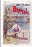Chromo Fiche Illustrée Collection Hugo D'Alési Chemin De Fer D'Orléans Bordeaux - Géographie
