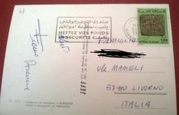 "TIMBRO POSTALE SU CARTOLINA ""METTEZ VOS FONDS EN SECURITE C.E.N 1973 MAROCCO"" - Timbri Generalità"