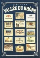 VINS DE LA VALLEE DU RHONE COLLECTION PRIVEE CARTEXPO REPRODUCTION INTERDITE N° 10141 - Advertising