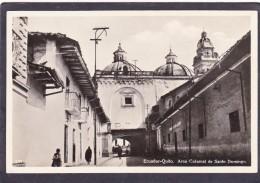 Antique Old Post Card Of Arco Colonial De Santo Domingo,Quito,Ecuador,J45. - Ecuador