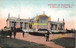 CPA EXPOSITION DE CHARLEROI 1911  LE RESTAURANT DU FAISON DORE - Charleroi