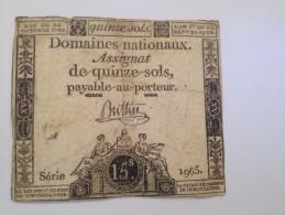 ASSIGNAT DE 15 SOLS  ,domaines Nationaux,payable Au Porteur - Billets