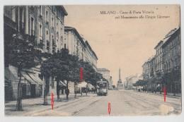 MILANO CORSO DI PORTA VITTORIA COL MONUMENTO ALLE CINQUE GIORNATE F/P VIAGGIATA 1928 (a) - Lodi