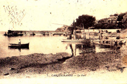 83 / CARQUEIRANNE / LE PORT / CIRC 1920 - Carqueiranne
