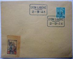 GUERRE DE 1940  CACHET DE LA LIBERATION LYON LIBERE  02 SEPTEMBRE 1944 SUR ENVELOPPE - Marcophilie (Timbres Détachés)