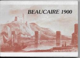 Beaucaire En 1900 - Libri, Riviste, Fumetti