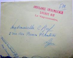 CACHET AMBULANCE CHIRURGICALE LOURDE 418 LE VAGMESTRE  SUR ENVELOPPE - Marcophilie (Timbres Détachés)
