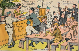 C.P.A. - MILITARIA - HUMORISTIQUE - LA CLASSE A LA CANTINE - Illustrateur Signé : A. GAILLARD - Très Bon état - Humour