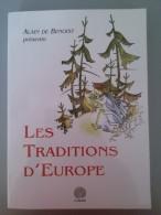 Les Traditions D Europe Par Alain De Benoist - Livres Dédicacés