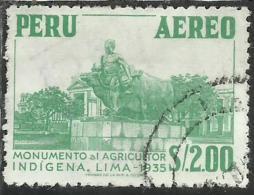 PERU´ 1952 1953 NATIVE FARMER MONUMENT AGRICULTOR INDIGENA MONUMENTO AGRICOLTORE SOL 2 S USATO USED OBLITERE´ - Peru