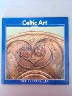 Celtic Art , L Art Celtique En Grande-Bretagne Avant La Conquête Romaine - Livres, BD, Revues