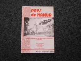 PAYS DE NAMUR Revue N° 131 Régionalisme Houx Poilvache Guerre 40 45 Temploux Cortil Wodon Frasnes Lez Couvin Révolution - Bélgica