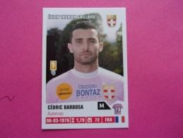 PANINI Foot 2013-14 N°86 Evian Thonon Gaillard Cédric Barbosa - Französische Ausgabe