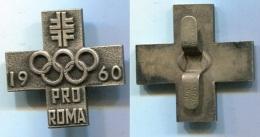 PA174 INSIGNE SUISSE JEUX OLYMPIQUE 1960 PRO ROMA ROME ITALIE - Bekleidung, Souvenirs Und Sonstige