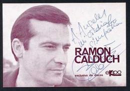 *Ramon Calduch* Firma Autógrafa. Impreso Discos *Ekipo*. Meds: 94x138 Mms. - Autógrafos