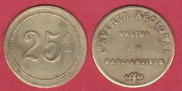JETON DE NECESSITE DE LYON - 25 CENTIMES L'AVENIR REGIONAL - Monétaires / De Nécessité