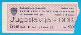 YUGOSLAVIIA : EAST GERMANY (DDR) - 1985. FIFA WORLD CUP Qualif. Football Match Ticket Soccer Billet Fussball Deutschland - Eintrittskarten