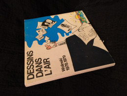 WOLINSKI 1978-1979 - Dessins Dans L'air (23RBD2) - Wolinski