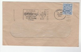 1968 Cork  IRELAND Stamps COVER SLOGAN Pmk CORK INTERNATIONAL  CHORAL FESTIVAL  Illus MUSIC , Theatre - 1949-... Repubblica D'Irlanda