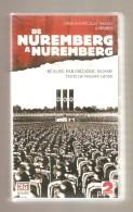 DE NUREMBERG A NUREMBERG Réalisé Par Frédéric Rossif - Coffret 2 K7 VHS - Editions Montparnasse France 2 RTBF Video - Historia