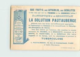 La SOLUTION PAUTAUBERGE , Antiseptique Et Reconstituant - Illustration DAUMIER , Humoristes De Jadis - 2 Scans - Advertising
