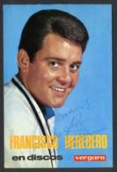 *Francisco Heredero* Firma Autógrafa. Impreso *Discos Vergara* Meds: 102x153 Mms. - Autógrafos