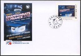 FRANCE 2015 - Orchies - Championnats France - * - Timbre Personnalisé - Tennis Table Tischtennis Tavolo - Tischtennis