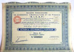 ACTION SOCIETE INDOCHINOISE DE COMMERCE D'AGRICULTURE ET DE FINANCE - 1923 TITRE 055956 - Asie