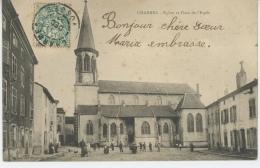 CHARMES - Eglise Et Place De L'Espèe - Charmes