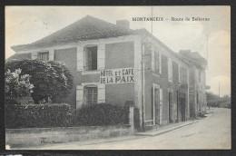 MONTANCEIX Café De La Paix Route De Bellevue (Numa) Dordogne (24) - Other Municipalities