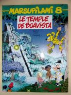 Marsupilami 8 Le Temple De Boavista EO 1993 TBE - Marsupilami