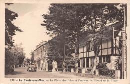 LA BAULE SUR MER - La Place Des Lilas Et L'annexe De L'Hôtel De La Plage - La Baule-Escoublac