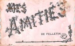 MES AMITIES DE FELLETIN - Carte Fantaisie. - Felletin