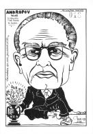 ANDROPOV YOURI LE NOUVEAU TSAR ROUGE DE RUSSIE  SOLIDARNOSC KGB  LARDIE CARICATURE POLITIQUE SATIRIQUE - Lardie