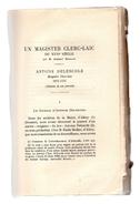 ALLERY.Un Magister Clerc-Laïc Du XVIIe Siècle,Antoine Delescole,Magister Clerc-Laïc 1671-1713.broché.52 Pages.1932. - Picardie - Nord-Pas-de-Calais