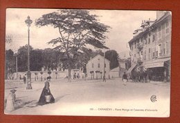 1 Cpa   Chambery Place Monge Et Casernes D Infanterie - Chambery