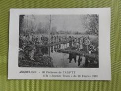 Angoulême- 80 Pêcheurs De L'ASPTT Journée Truite Du 28/02/1982 - Angouleme