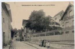 77   TRILBARDOU           L'église  Et La Rue Du Château - Autres Communes