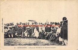 L'Empereur Ménélick Et Les Ministres Européen. Addis-Abbeba - Ethiopie
