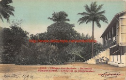 1913 L'Hôpital Port-Novo Dahomey - Dahomey